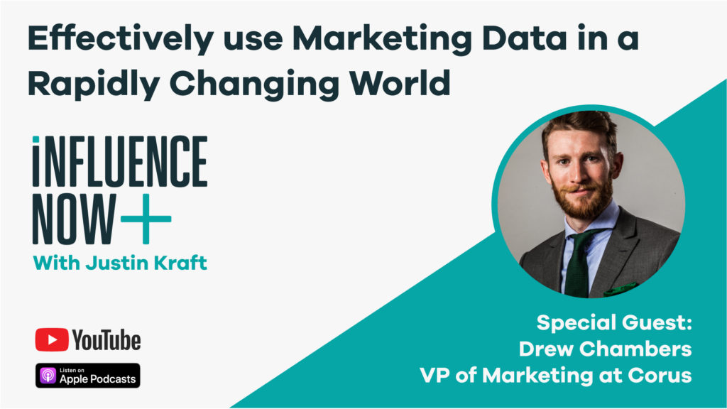 InflkuenceNow Drew Chambers effectively use marketing data in changing world